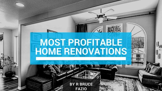Most Profitable Home Renovations