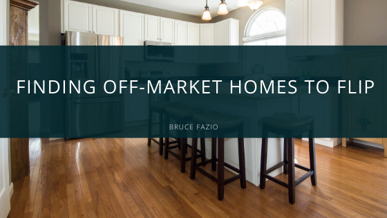 Finding Off-Market Homes to Flip