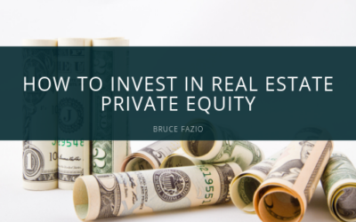 How to Invest in Real Estate Private Equity