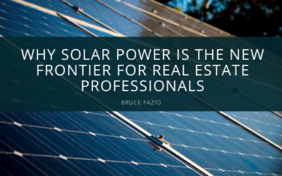 Why Solar Power is the New Frontier for Real Estate Professionals