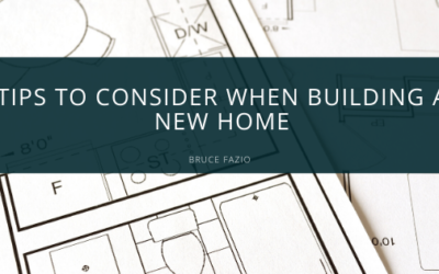 Tips to Consider When Building a New Home